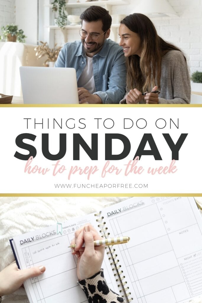 Things to do on a Sunday to prep for the week! Tips from Fun Cheap or Free