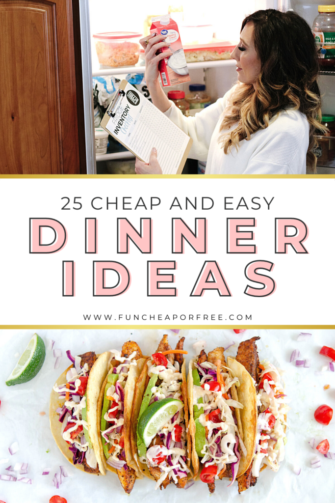 """Image with text that reads """"cheap and easy dinner ideas"""", from Fun Cheap or Free"""