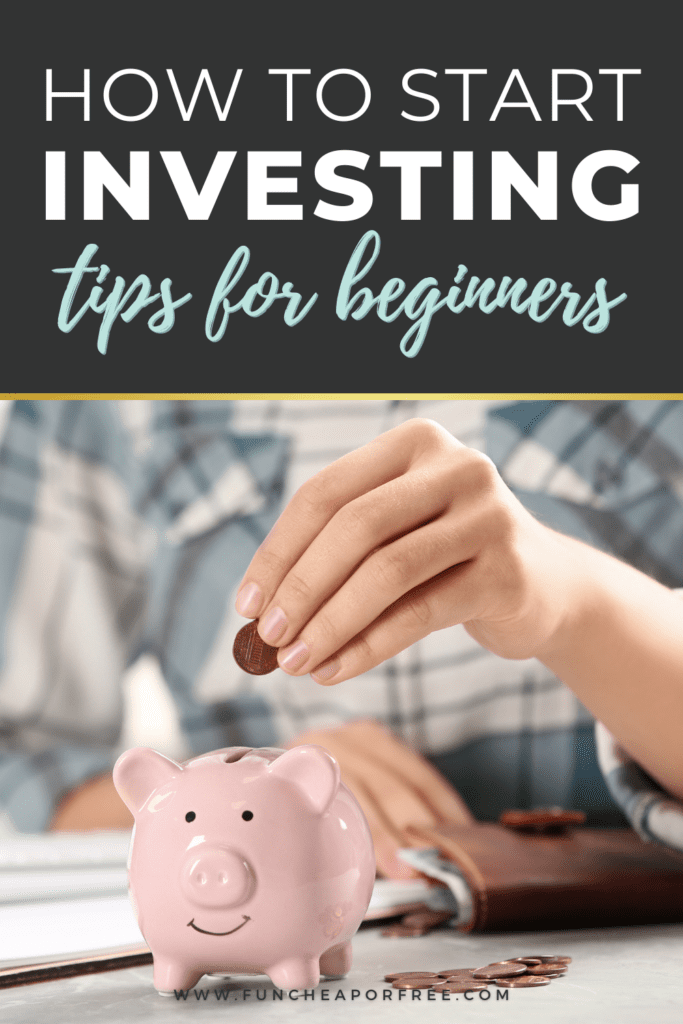 "Image with text that reads ""how to start investing for beginners"" from Fun Cheap or Free"