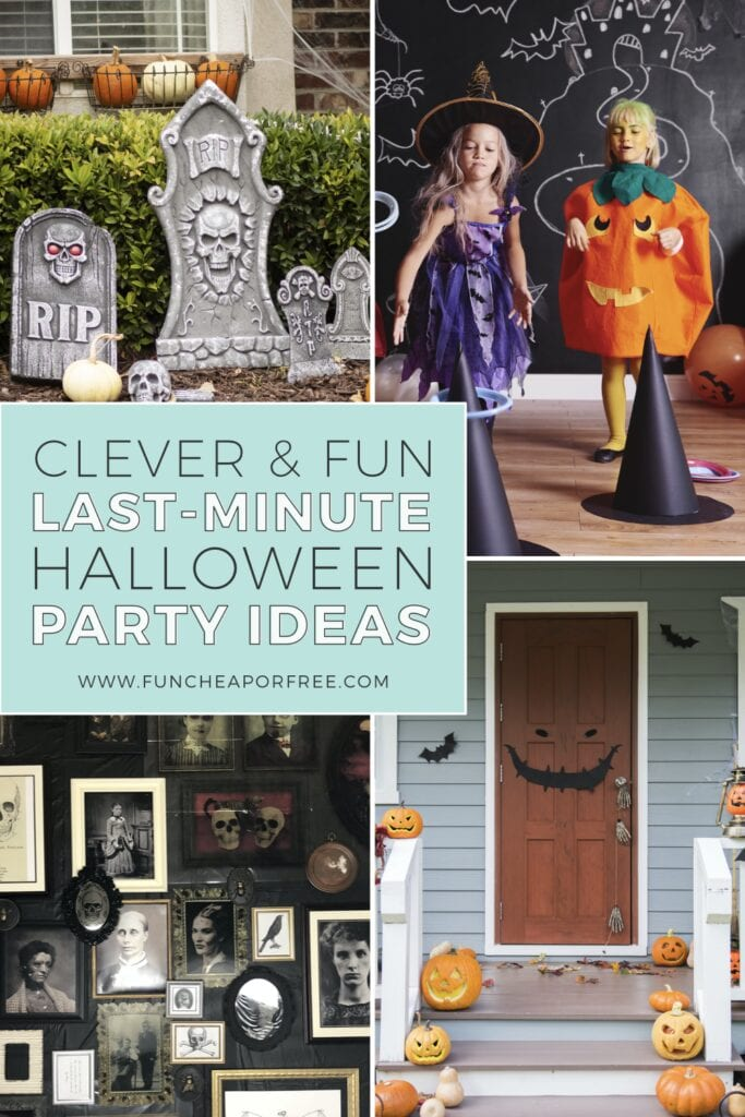 "Image with text that reads ""clever and fun lat-minute Halloween party ideas,"" from Fun Cheap or Free"