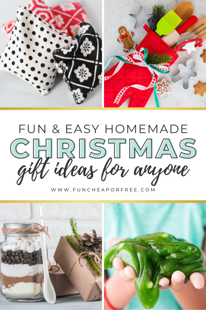 """Image with text that reads """"fun and easy homemade Christmas gift ideas for anyone,"""" from Fun Cheap or Free"""