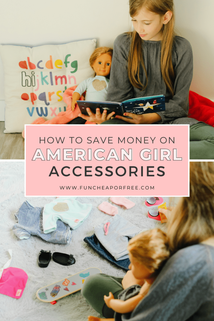 "Image with text that reads ""how to save money on American Girl accessories"" from Fun Cheap or Free"