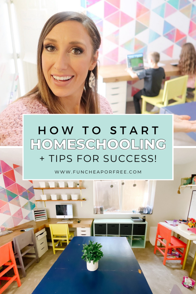 "Image with text that reads ""how to start homeschooling plus tips for success"" from Fun Cheap or Free"