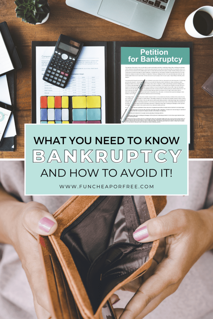 "Image with text that reads ""what you need to know about bankruptcy and how to avoid it,"" from Fun Cheap or Free"