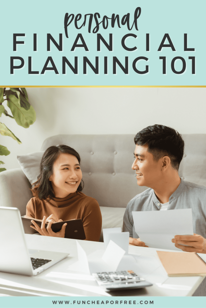 """image with text that reads """"personal financial planning 101"""", from Fun Cheap or Free"""