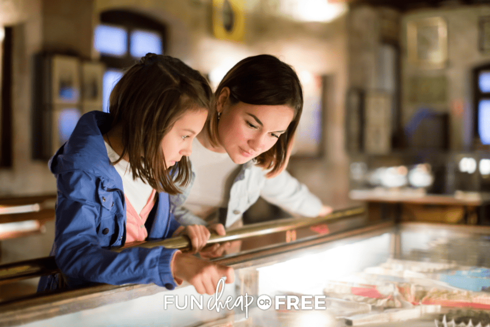 mom and daughter at a museum from FunCheaporFree.com