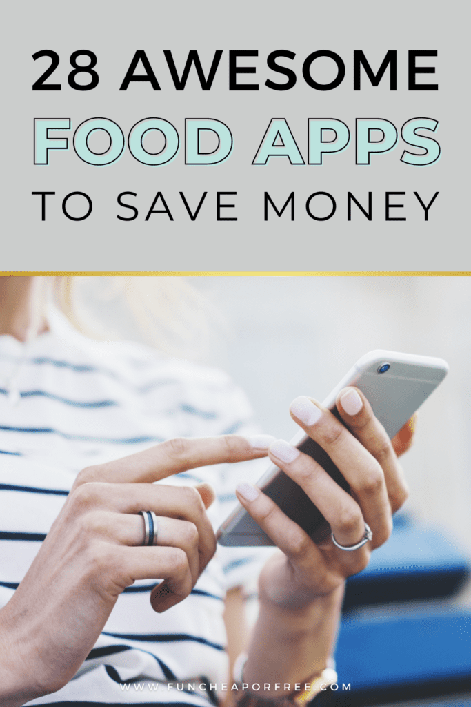 """Image with text that reads '28 awesome food apps to save money"""" from Fun Cheap or Free"""