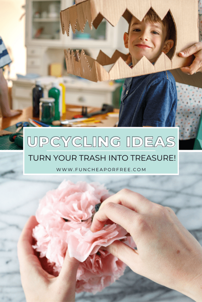"""image with text that reads """"upcycling ideas"""", from Fun Cheap or Free"""