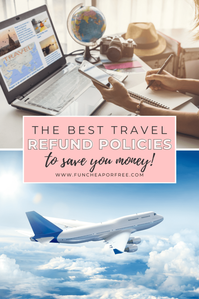 "Image with text that reads ""the best travel refund policies to save you money"" from Fun Cheap or Free"