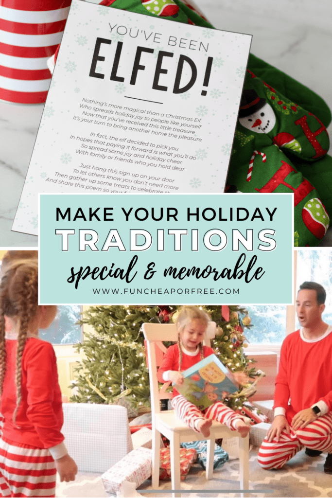 "Image with text that reads ""make your holiday traditions special and memorable"" from Fun Cheap or Free"