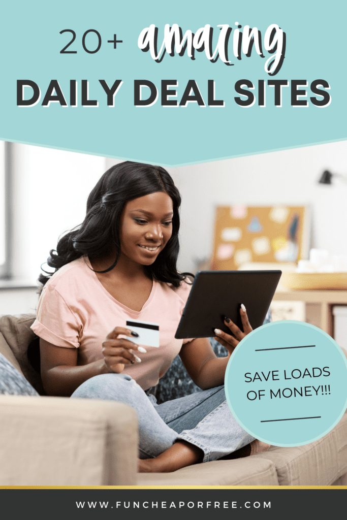 """image with text that reads """"amazing daily deal sites"""", from Fun Cheap or Free"""