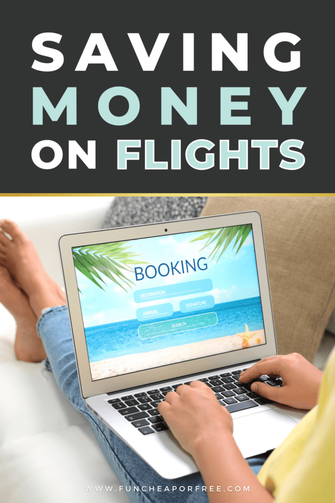 """Image with text that reads """"saving money on flights"""", from Fun Cheap or Free"""