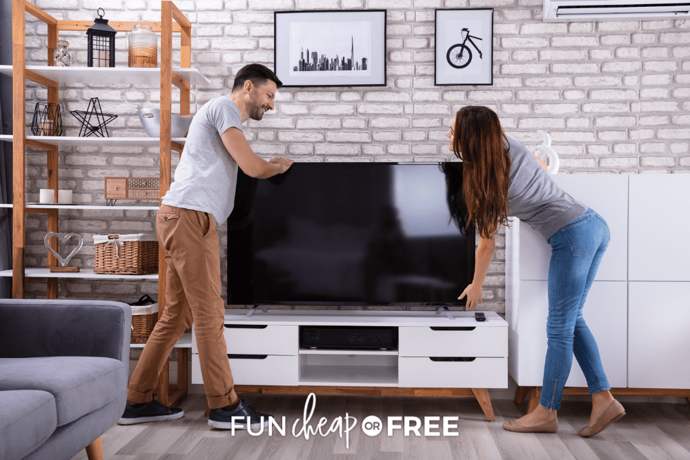 man and woman moving TV, from Fun Cheap or Free