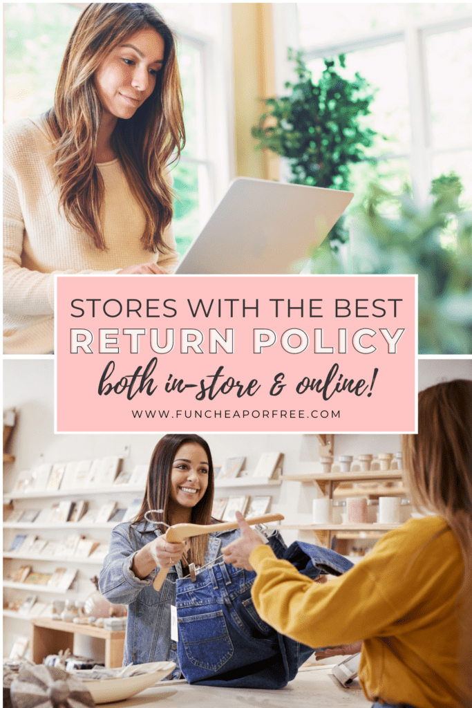 """Image with text that reads """"stores with the best return policy"""" from Fun Cheap or Free"""