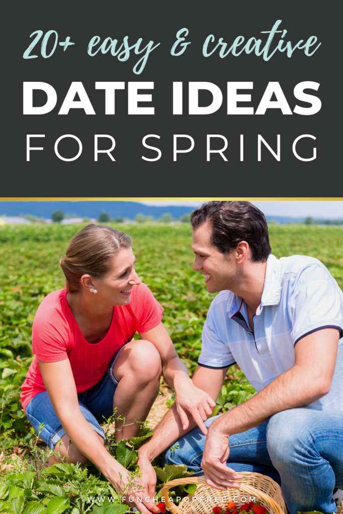 east & creative spring date ideas, from Fun Cheap or Free