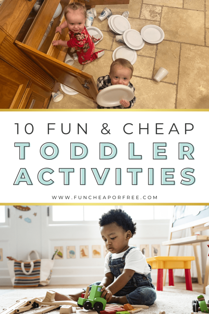 """Image with text that reads """"cheap toddler activities"""" from Fun Cheap or Free"""