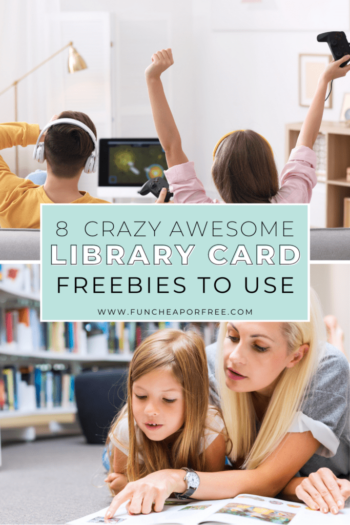 """Image with text that reads """"library card freebies"""" from Fun Cheap or Free"""