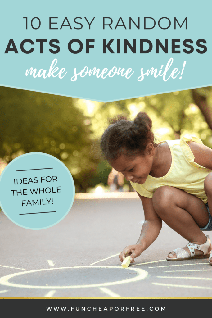 get family-friendly random acts of kindness ideas, from Fun Cheap or Free
