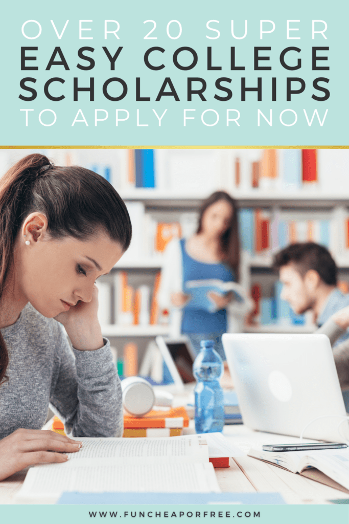 "Image with text that reads ""super easy college scholarships"" from Fun Cheap or Free"
