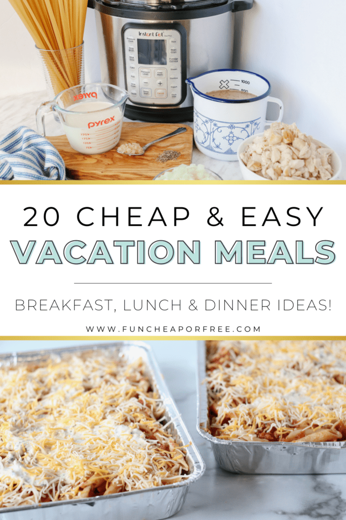 """Image with text that reads """"easy vacation meals"""" from Fun Cheap or Free"""