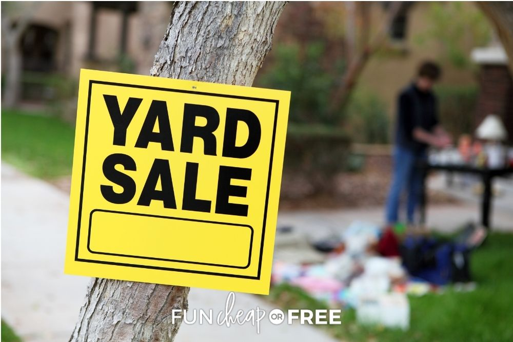 yard sale sign, from Fun Cheap or Free