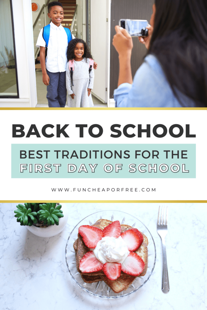 """Image with text that reads, """"traditions for the first day of school"""", from Fun Cheap or Free"""