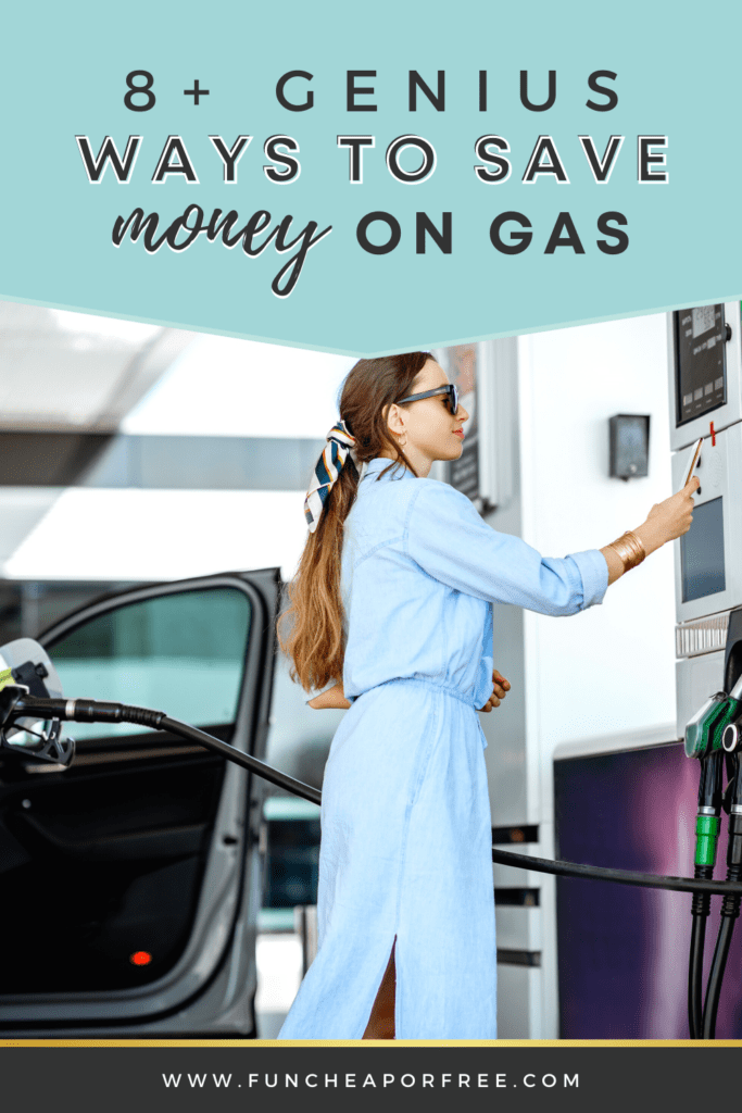 """Image with text that reads, """"8 genius ways to save money on gas"""", from Fun Cheap or Free"""